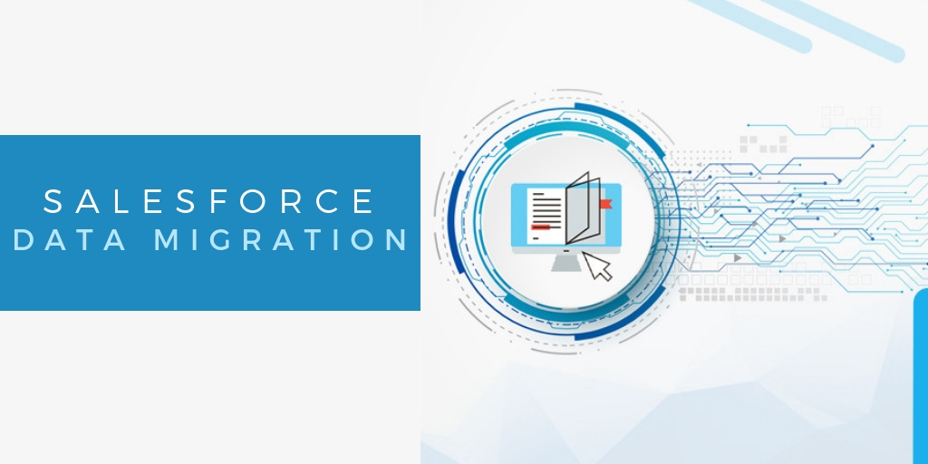 Read this before you perform your Salesforce Data Migration
