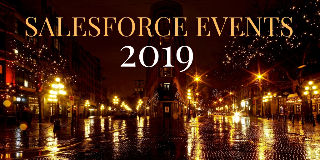 Your Ultimate guide to Salesforce Events 2019