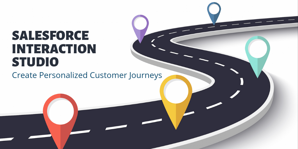 Drive Omnichannel Customer experiences with Salesforce Interaction Studio