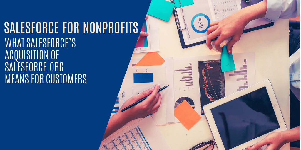 Salesforce for Nonprofits – What Salesforce's acquisition of Salesforce.org means for Customers