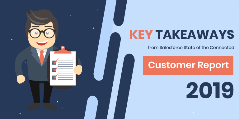 Key Takeaways from the Salesforce State of the Connected Customer Report 2019