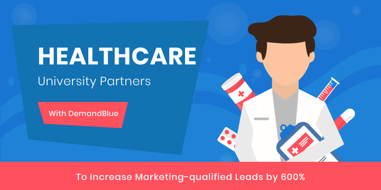 Leading Healthcare University Leverages DemandBlue's Marketing Cloud Implementation Expertise to Increase Marketing-Qualified Leads by 600%