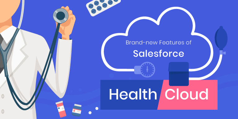 Salesforce Health Cloud Features – Latest from the Summer '19 Release