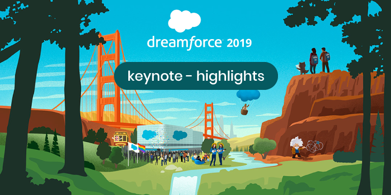 Keynote Highlights of Dreamforce 2019