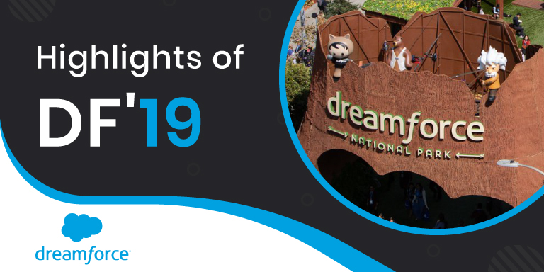 Top 10 Highlights of Dreamforce 2019