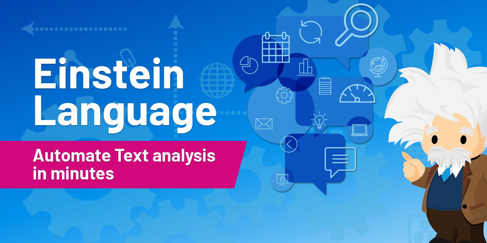 Empower your Sales and Services with Salesforce Einstein Language