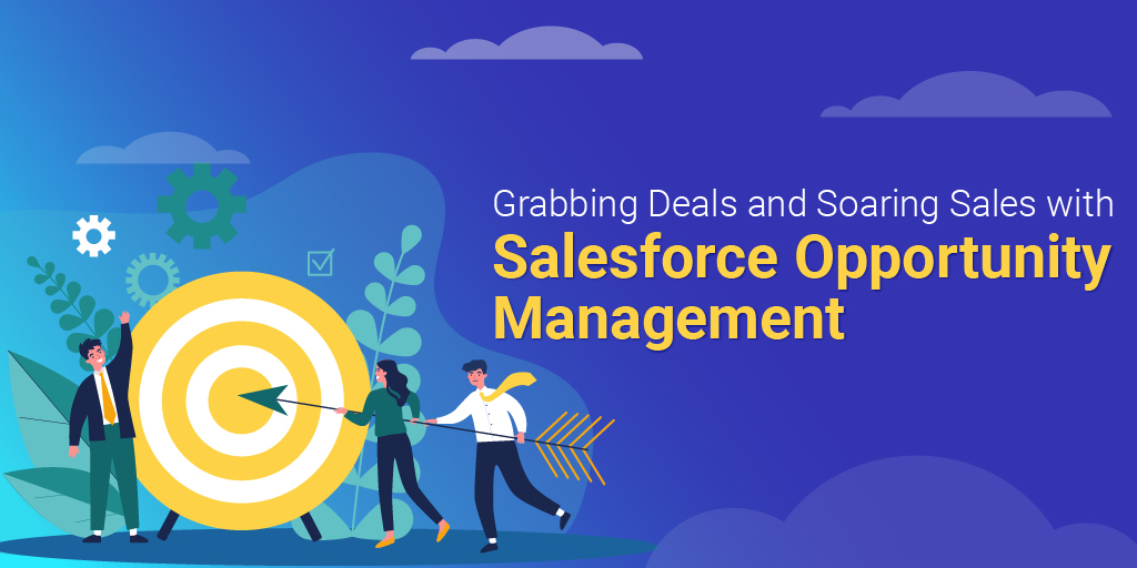 Never miss another deal with Salesforce Opportunity management