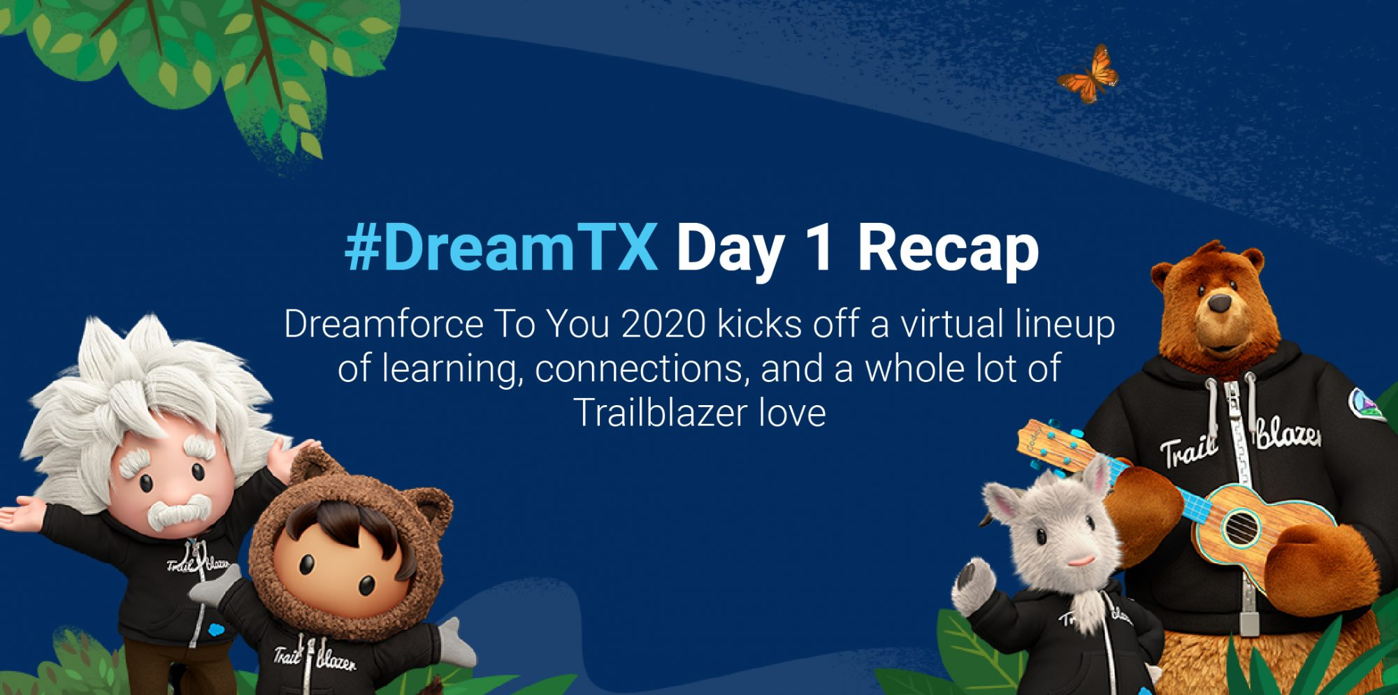 DreamTX Day 1: Dreamforce to you 2020 kicks off