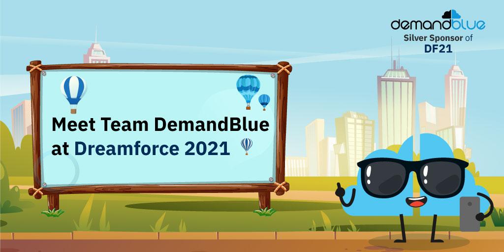 Meet Team DemandBlue at Dreamforce 2021