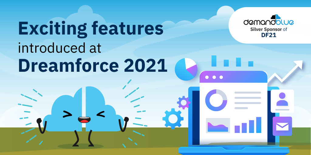 Exciting features introduced at Dreamforce 2021